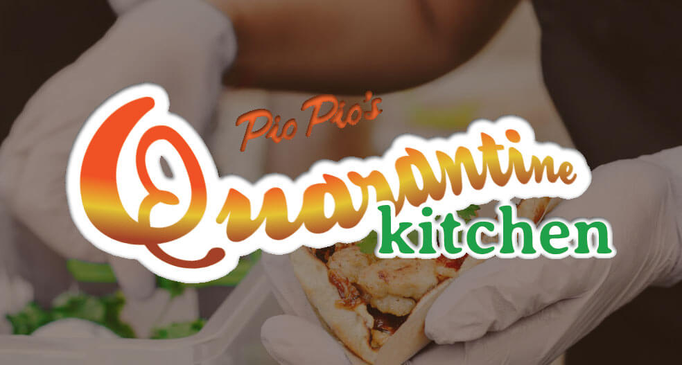 Pio Pio's Quarantine Kitchen: a brand within a brand